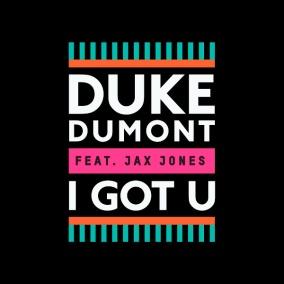 I Got You by Duke Dumont
